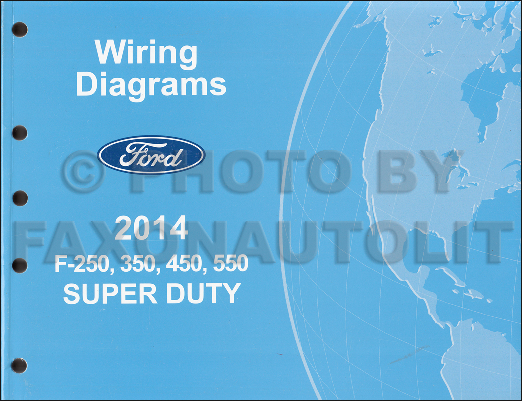 2014 Ford F-250 thru 550 Super Duty Wiring Diagram Manual Original