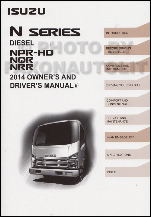 2014 Isuzu NPR-HD NQR NRR Diesel Truck Owner's Manual Original