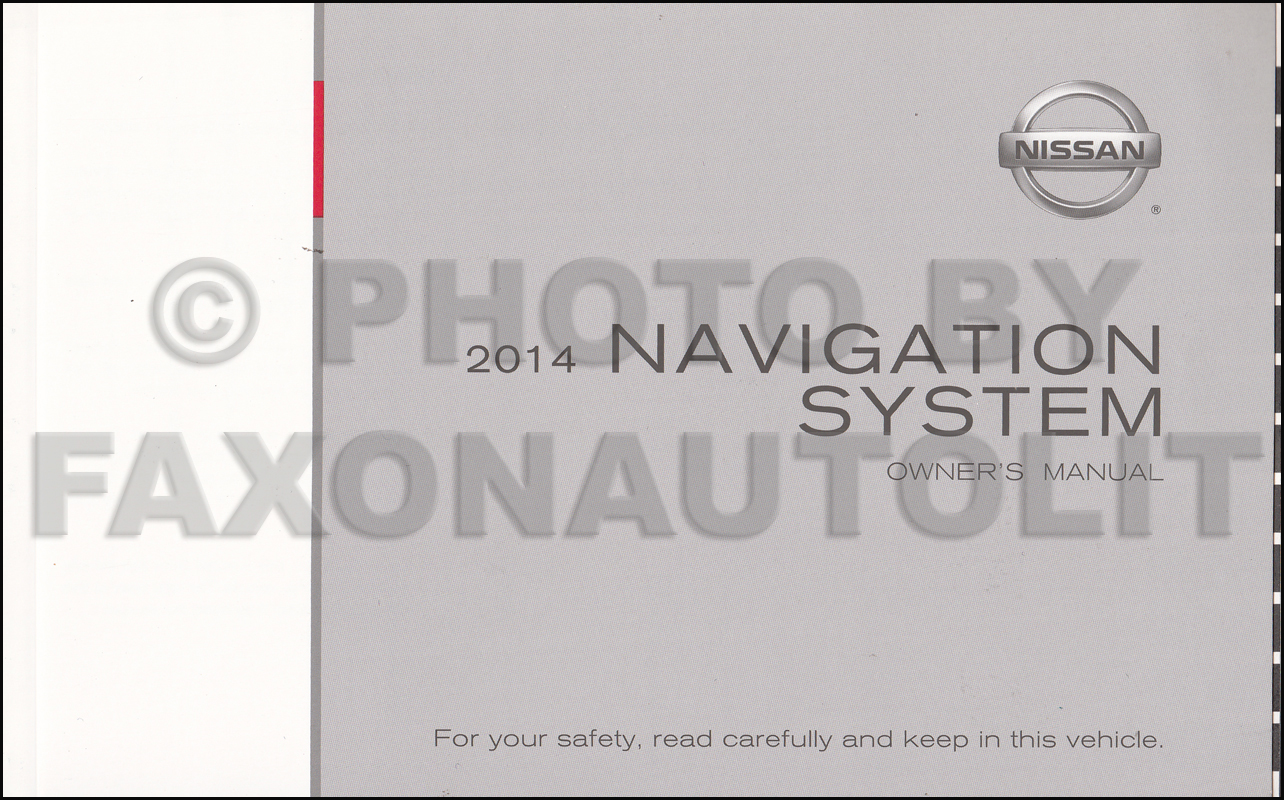 2014 Nissan Navigation System Owners Manual Maxima Quest Armada Pathfinder Murano 370Z