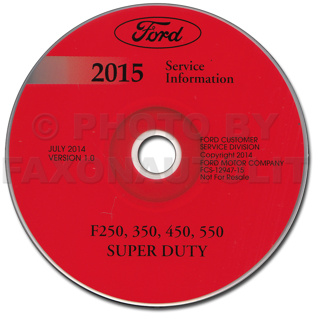 2015 Ford F250-F550 Super DutyTruck Repair Shop Manual on CD-ROM Original
