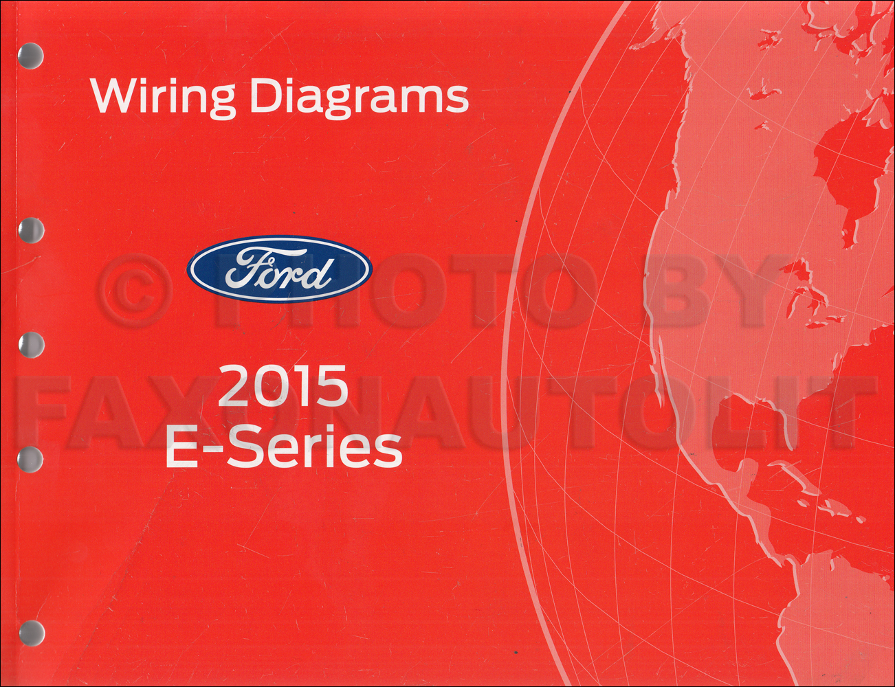2015 Ford Econoline Wiring Diagram Manual Original Van E-350 E-450