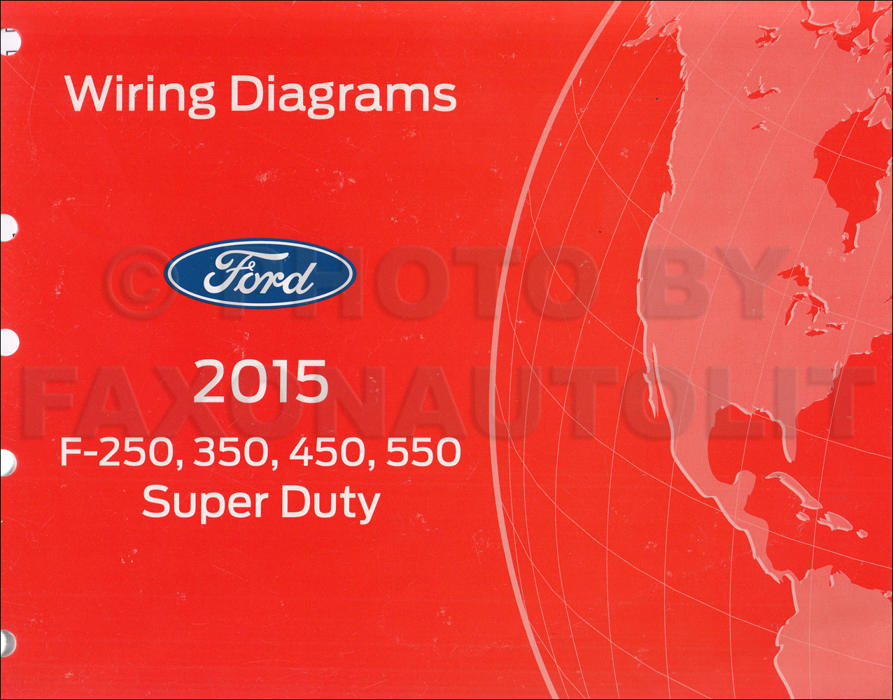 2015 Ford F250-F550 Super DutyTruck Wiring Diagram Manual Original