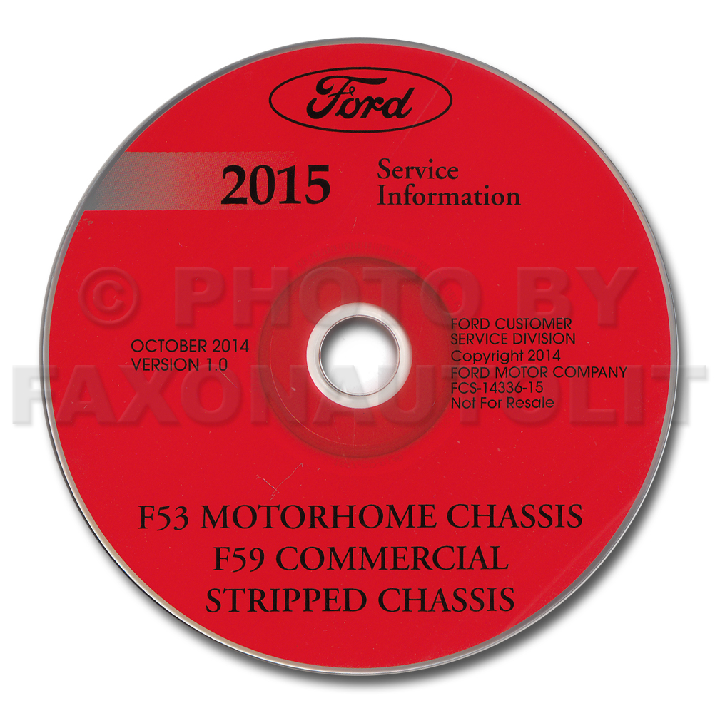 2015 Ford F53 Motorhome Repair Shop Manual on CD-ROM Original