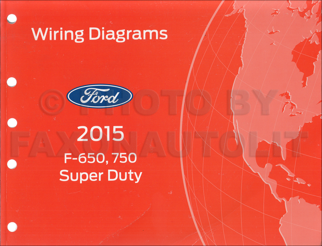 2015 Ford F-650 and F-750 Super Duty Truck Wiring Diagram Manual Original