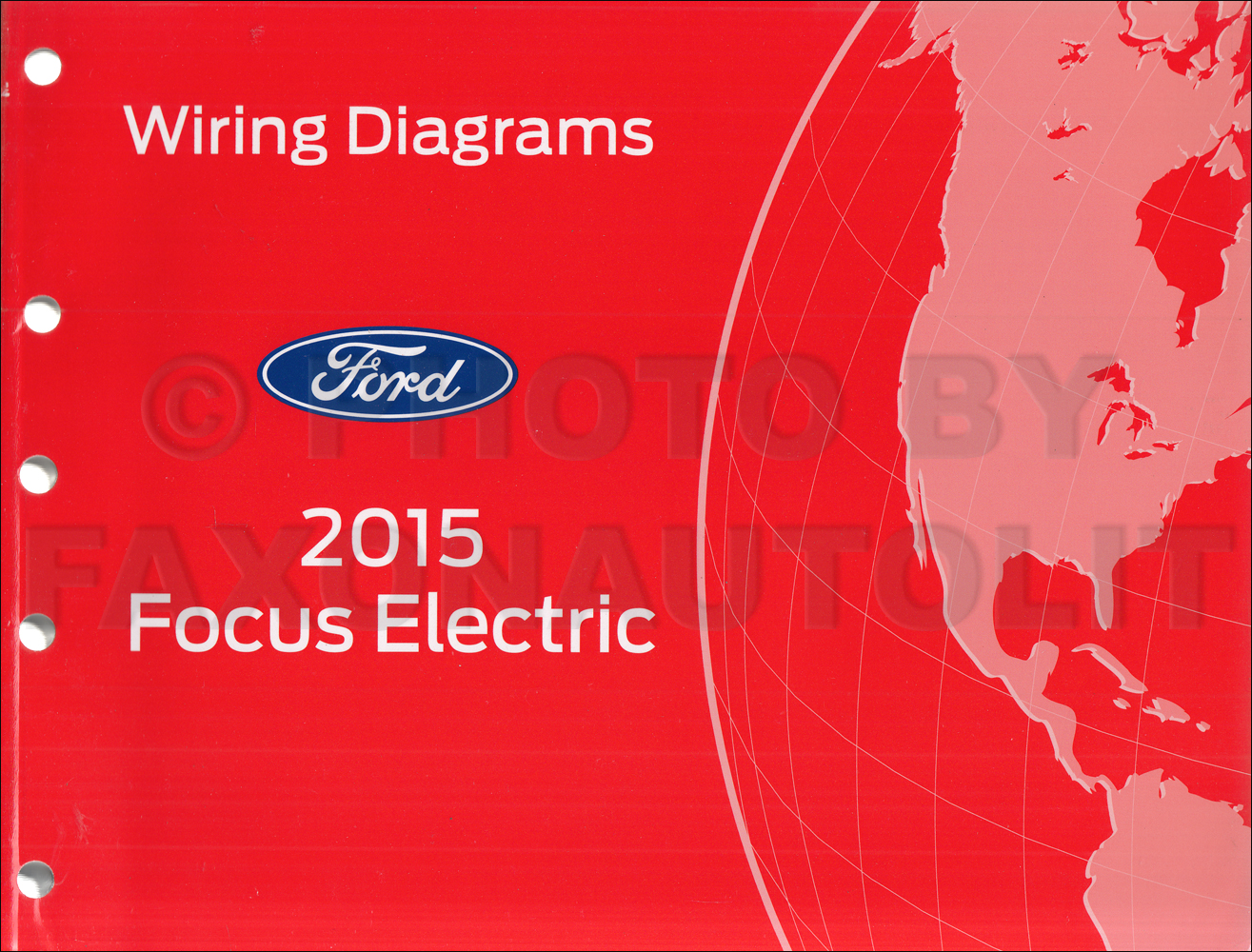2015 Ford Focus Electric Wiring Diagram Manual Original - All Electric Plug-In