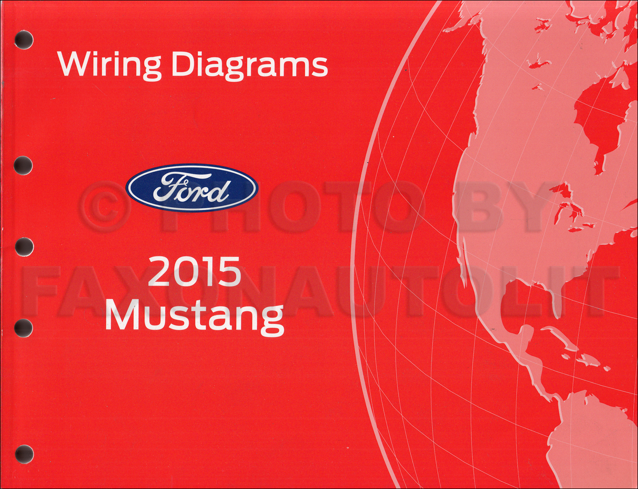 [DVZP_7254]   2015 Ford Mustang Wiring Diagram Manual Original | 2015 Mustang Wiring Diagram |  | Faxon Auto Literature
