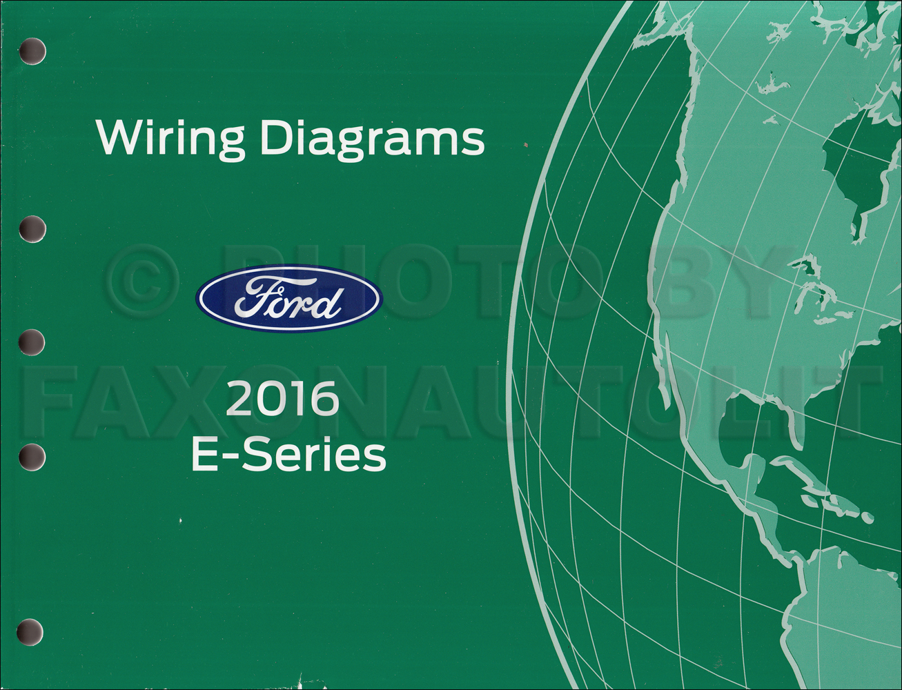 2016 Ford Econoline Wiring Diagram Manual Original Van E-350 E-450