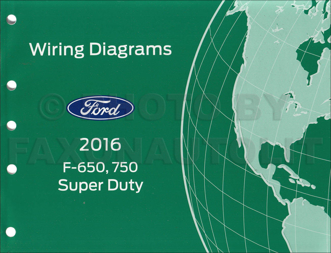 2016 Ford F-650 and F-750 Super Duty Truck Wiring Diagram Manual Original