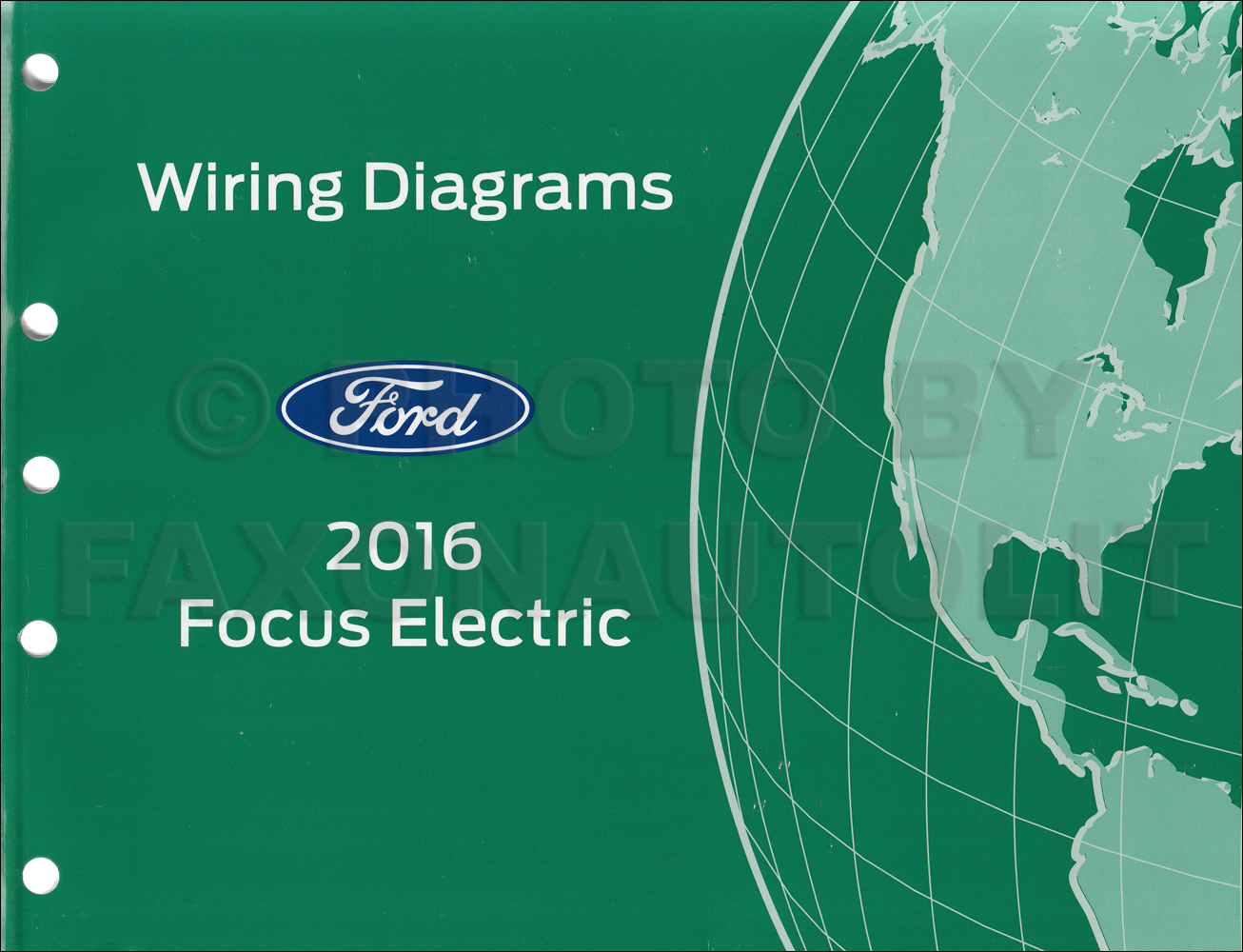 2016 Ford Focus Electric Wiring Diagram Manual Original - All Electric  Plug-In