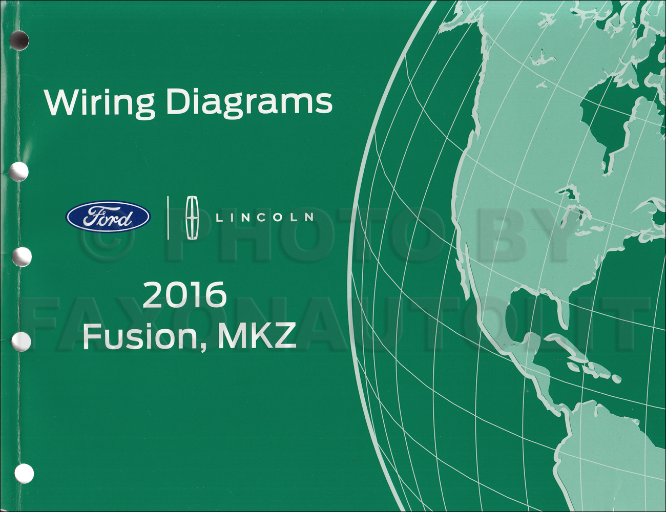 2016 Ford Fusion Lincoln Mkz Wiring Diagram Manual Original 1993 Mustang 5 0