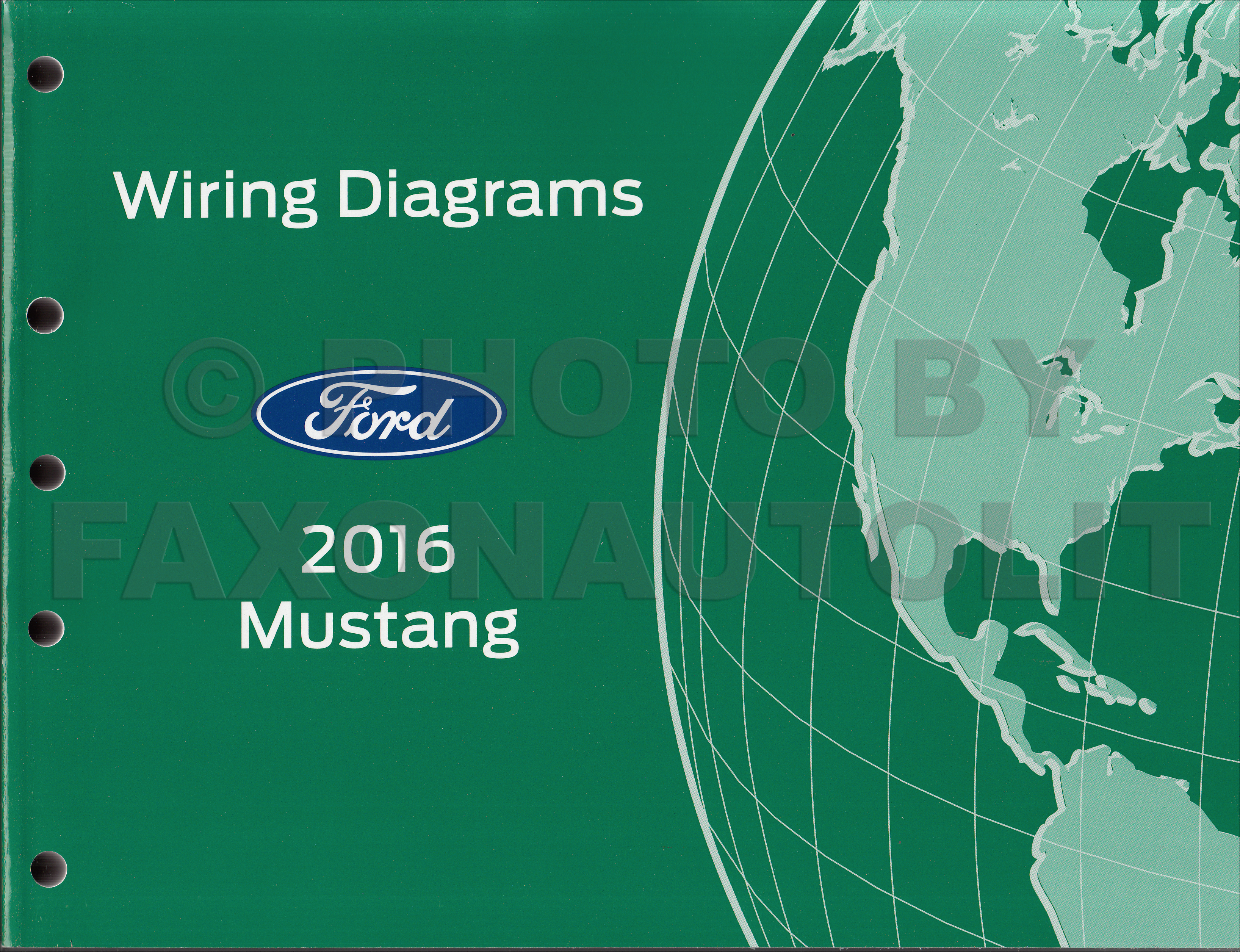 [SCHEMATICS_4HG]  2016 Ford Mustang Wiring Diagram Manual Original | 2016 Mustang Gt Wiring Diagram |  | Faxon Auto Literature