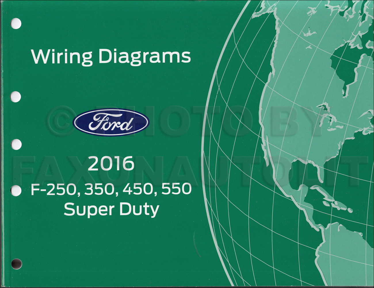 2016 Ford F250-F550 Super DutyTruck Wiring Diagram Manual Original