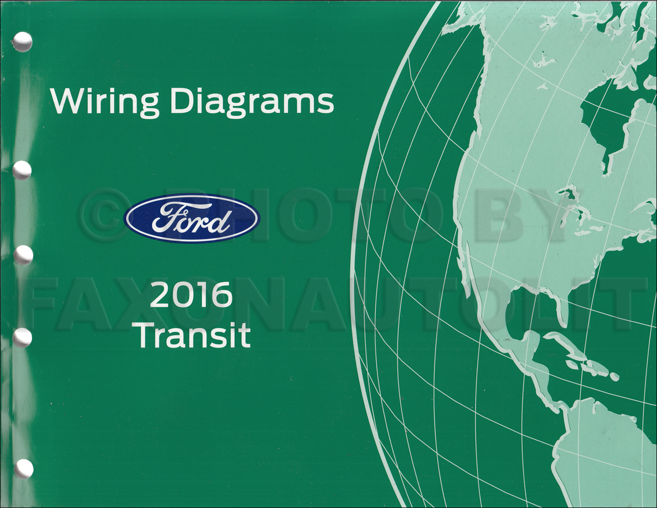 [DIAGRAM_3ER]  2016 Ford Transit Wiring Diagram Manual Original | Ford Transit Wiring Diagram |  | Faxon Auto Literature