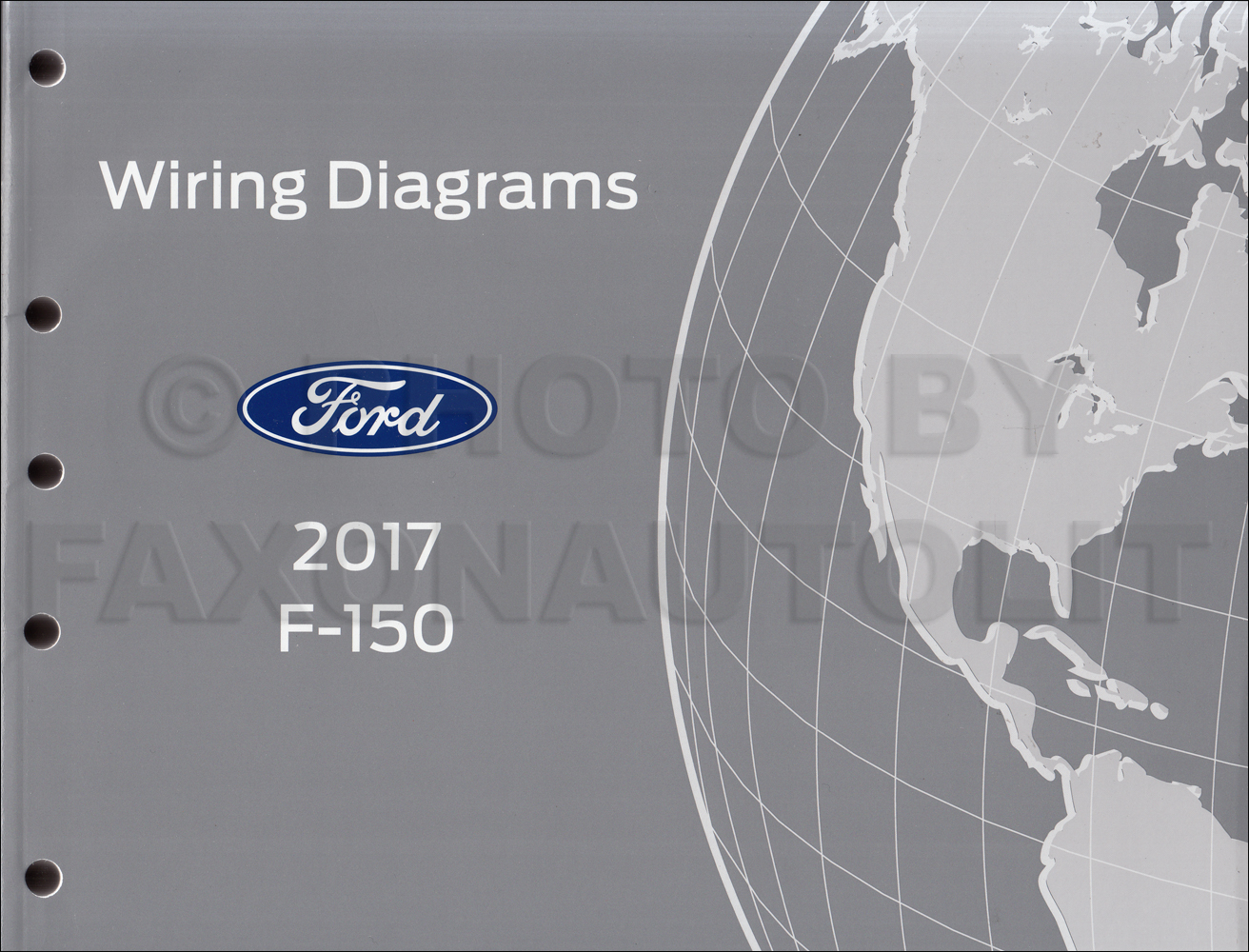 2017 Ford F-150 Wiring Diagram Manual Original