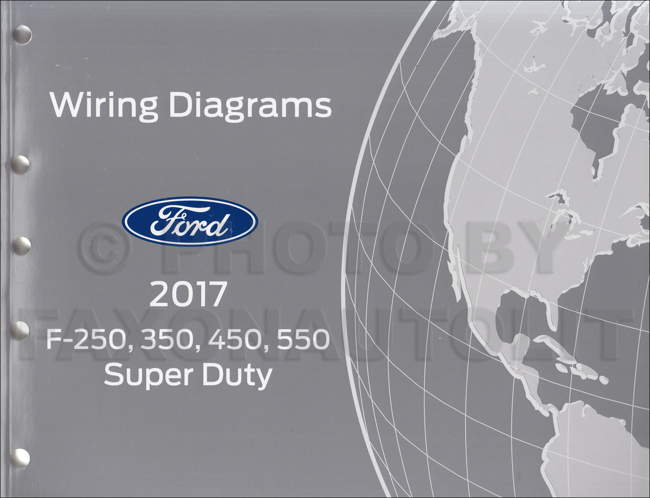 2017 Ford F250-F550 Super DutyTruck Wiring Diagram Manual Original