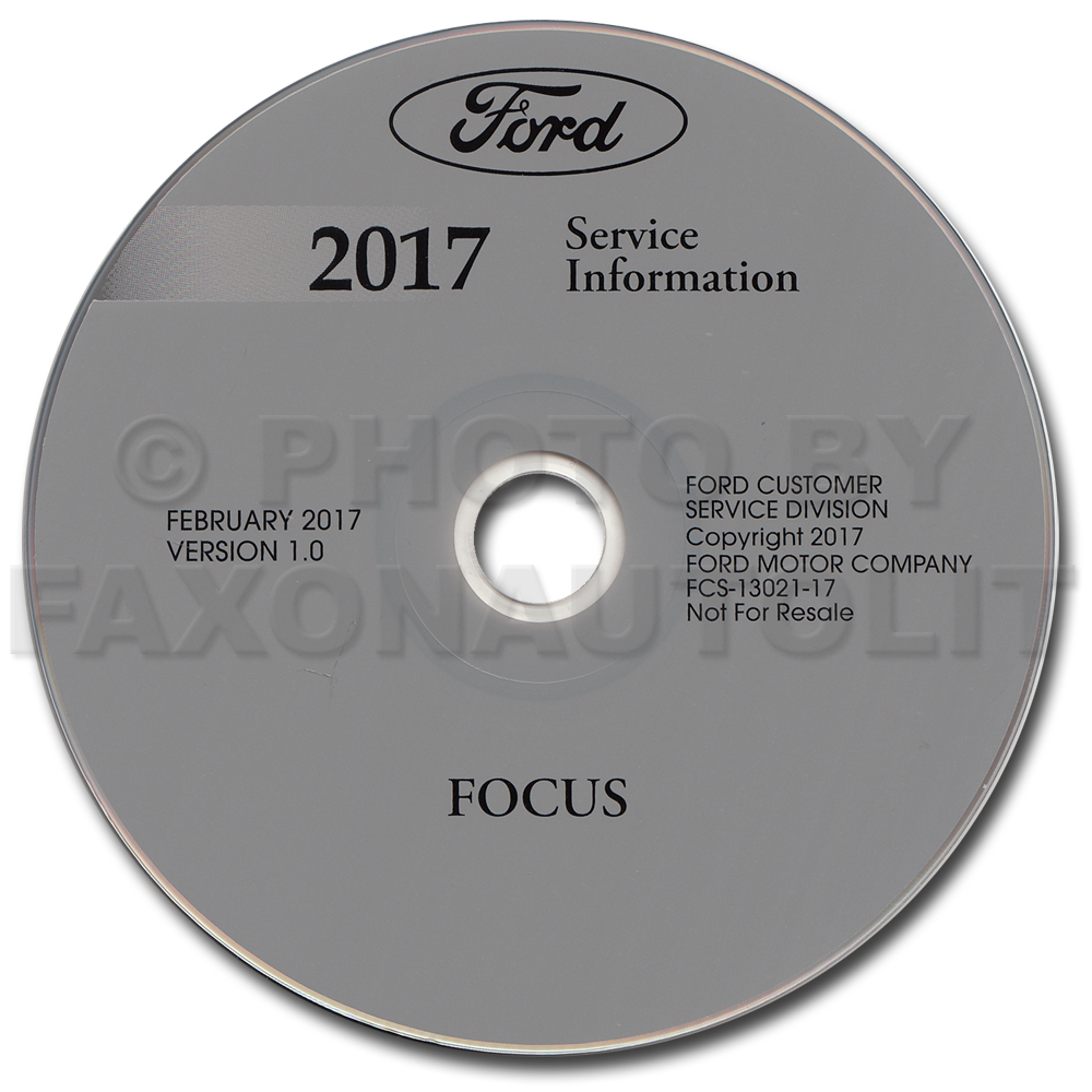2017 Ford Focus Repair Shop Manual on CD-ROM Original