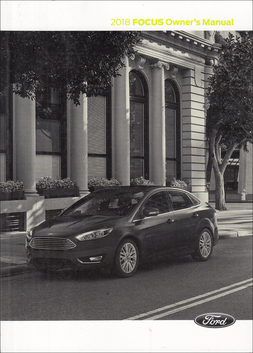 2018 Ford Focus Owner's Manual Original
