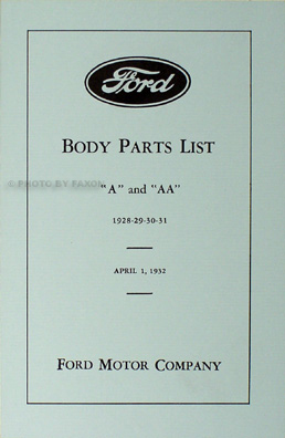 1928-1931 Ford Model A & AA Reprint Body Parts Book Car & Pickup Truck