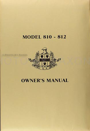 1936 1937 cord model 810 812 reprint owner s manual with envelope rh faxonautoliterature com