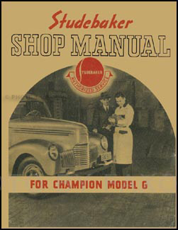 1939-1940 Studebaker Champion Shop Manual Reprint