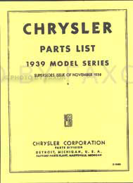 1939 Chrysler Factory Reprint Parts Catalog
