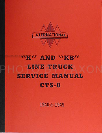 1940-1949 International K & KB series Truck Shop Manual Reprint