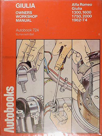 1962-1974 Alfa Romeo Giulia Shop Manual by Autobooks