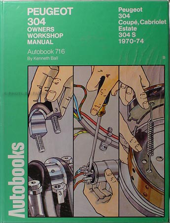 1970-1974 Peugeot 304 Shop Manual by Autobooks