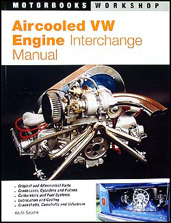 VW Engine Parts Interchange Manual Aircooled