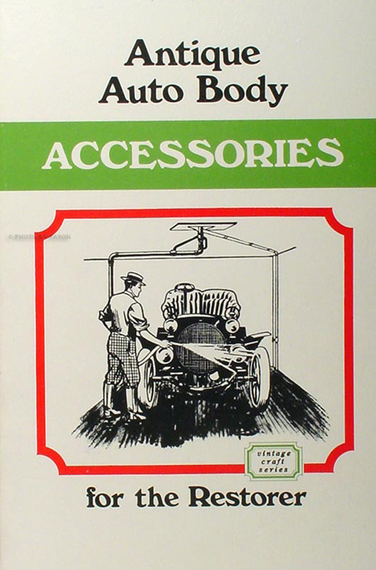1905-1911 Antique Auto Body Accessories Book for the Restorer