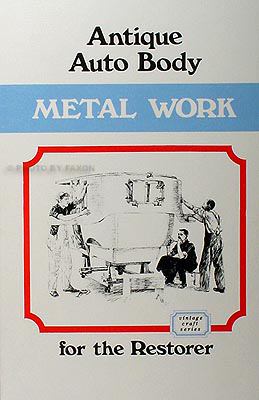 Restore Antique Auto Body Sheet Metal on Wood Framed Bodies 1912 Book