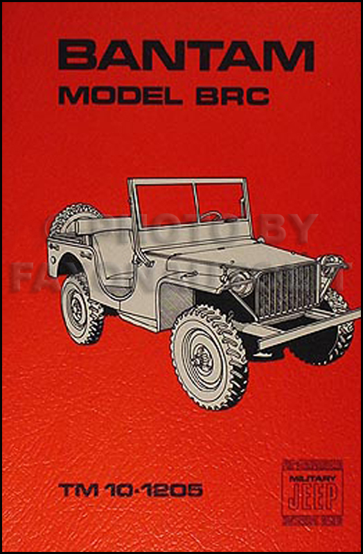 1941 Bantam Jeep Military BRC Shop Manual Reprint TM 10-1025