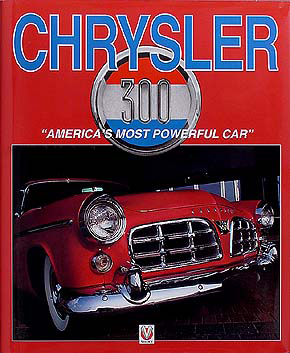 "Chrysler 300 ""America's Most Powerful Car"" History/Photos Book B C D E F G H J K L Hardcover"