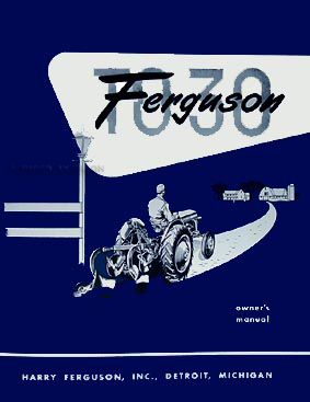 1951-1954 Ferguson TO-30 Tractor Reprint Owner's Manual