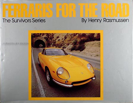 Ferraris for the Road book 1957-1980 GT GTC and GTS production models