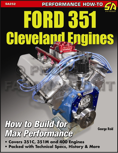 1970-1982 How to Build Max Performance Ford 351 Cleveland Engines 351C 351M 400M