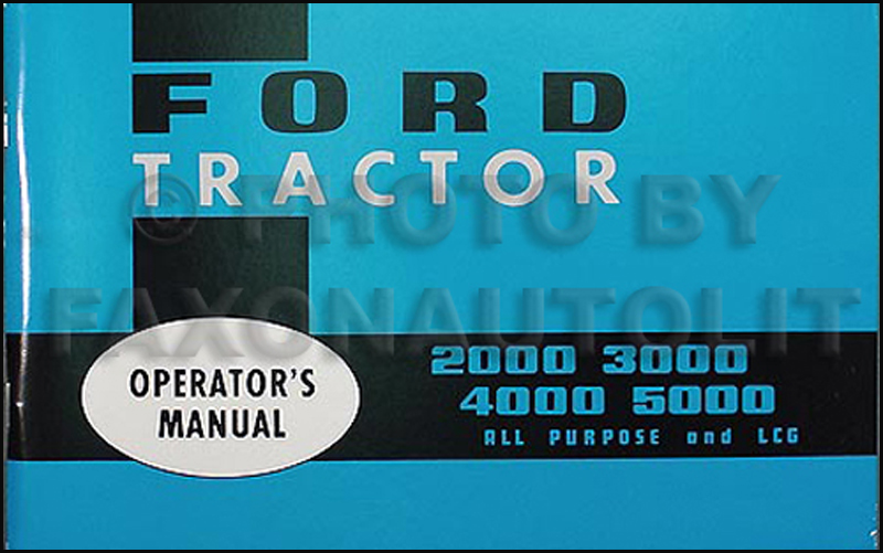 1965-1967 Ford Tractor Owners Manual Reprint 2000 2110 3000 4000 4110 5000