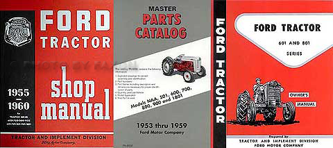 1957-1960 Ford 601/801 Tractor 3 Manual Set Reprint