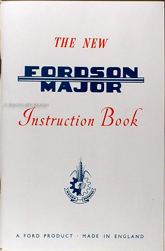 1953-1961 Fordson Major Tractor Reprint Owners Manual