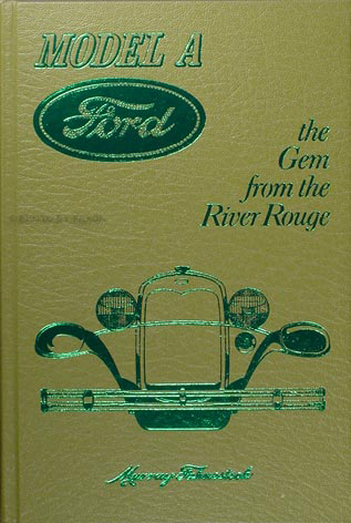 1928-1931 Model A Ford: the Gem from the River Rouge