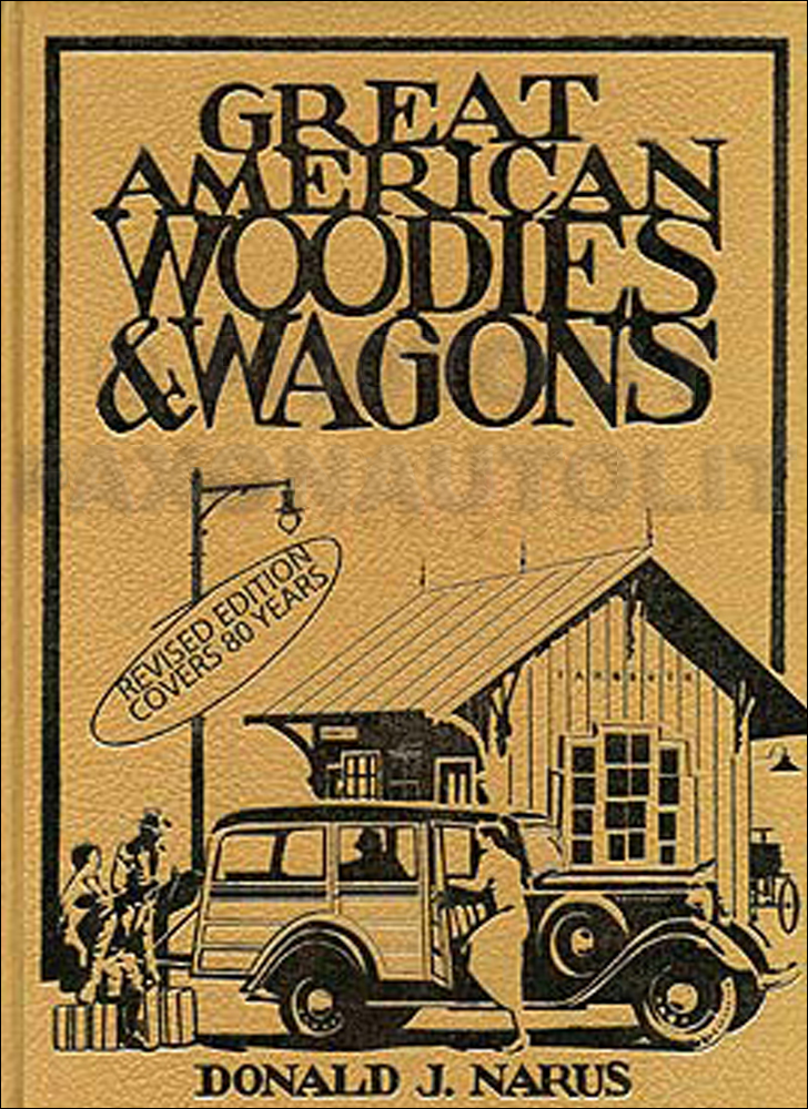 Great American Woodies & Station Wagons Revised Edition