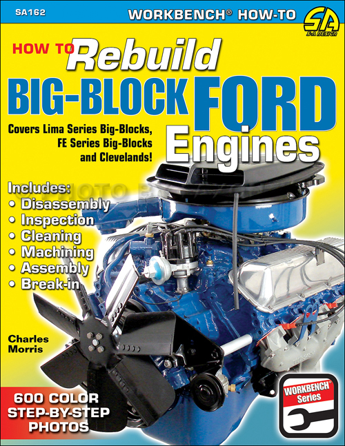 1958-1982 How to Rebuild Big-Block Ford Engines