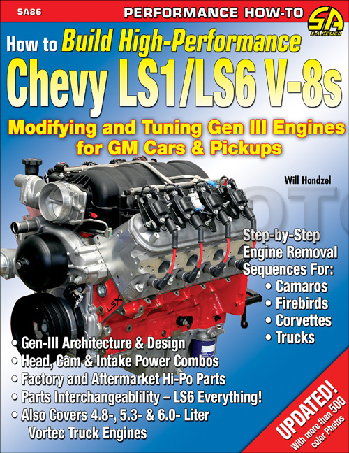 1997-2010 How to Build High-Performance Chevy LS1/LS6 V-8s