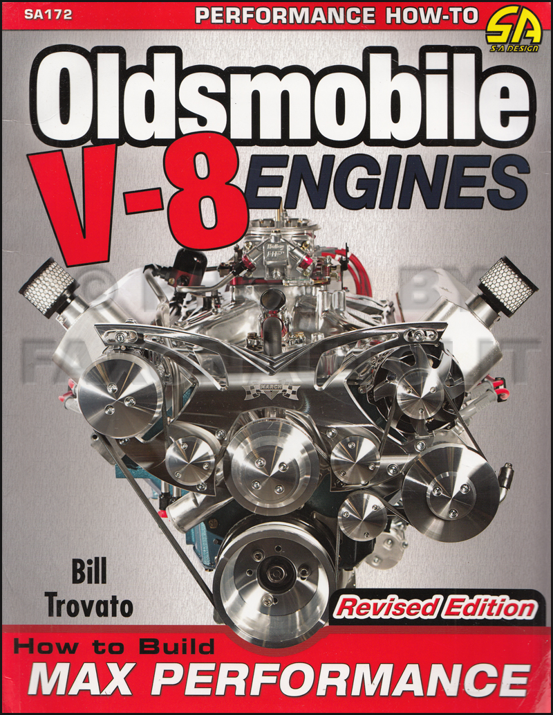 How to Build Max-Performance Oldsmobile V-8s REVISED EDITION