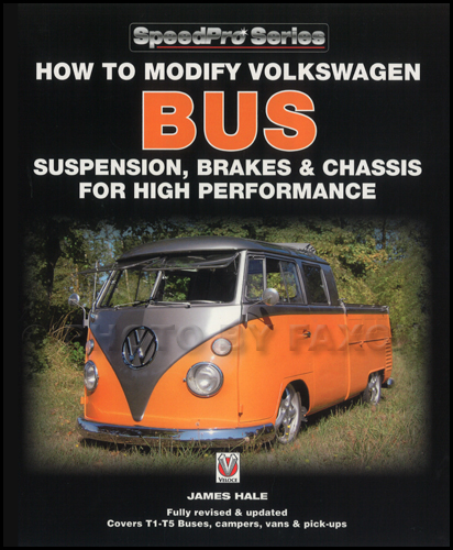 How to Modify VW Bus Susp. Brakes & Chassis for High Performance Customization