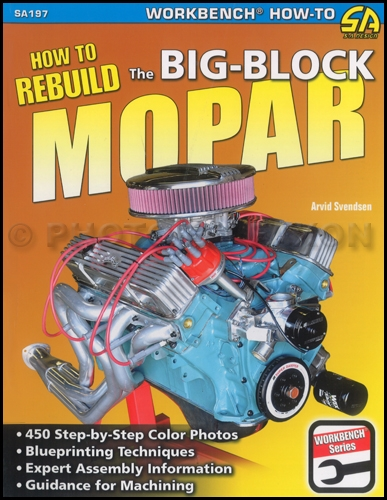 1959-1978 How to Rebuild Big-Block Mopar Engines
