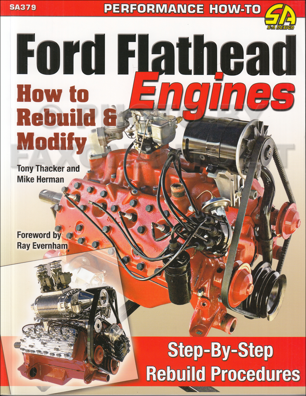 How to Rebuild & Modify Ford Flathead Engines 8BA 239