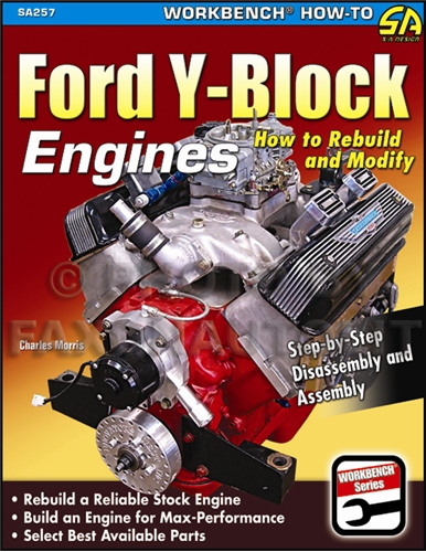 1952-1964 How to Rebuild and Modify Y-Block Ford Engines 239 256 272 292 312