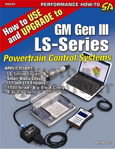 1992-2007 How to Use and Upgrade to GM Gen III LS-Series Powertrain Control Systems