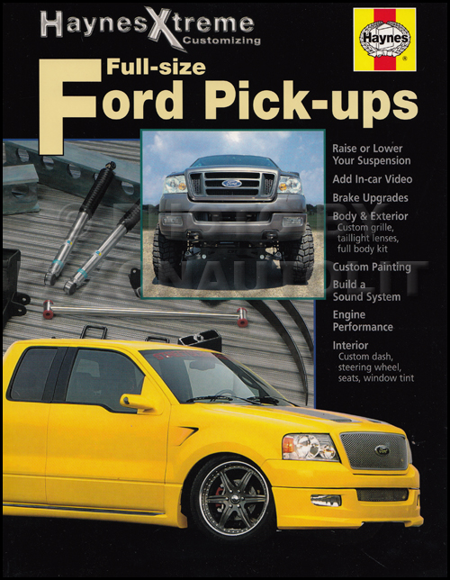 1997-2004 Ford Full-size Pick-ups Haynes Xtreme Customizing